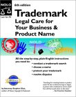 Trademark: Legal Care for Your Business & Product Name, 6th Ed