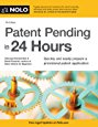 Patent Pending in 24 Hours 7th Edition