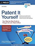 Patent It Yourself: Your Step-by-Step Guide to Filing at the U.S. Patent Office 18th Edition